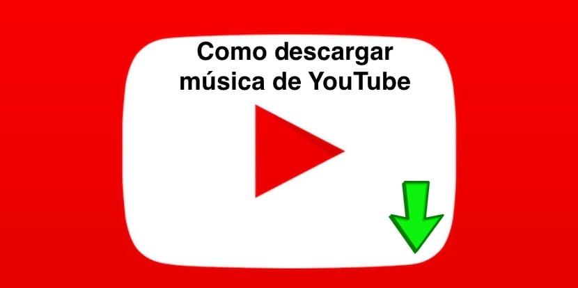 Cómo descargar música y vídeos de YouTube