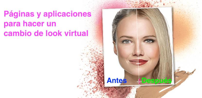 Páginas y aplicaciones para hacer un cambio de look virtual