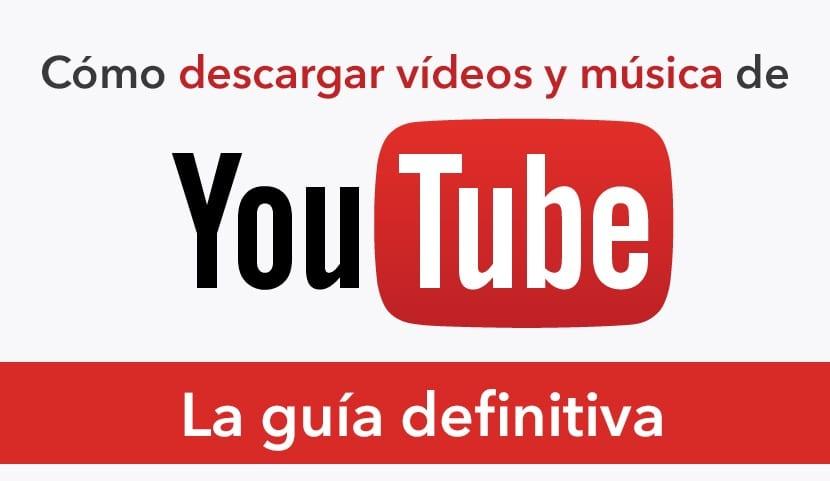 Cómo descargar vídeos y música de YouTube
