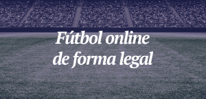 Fútbol online legal