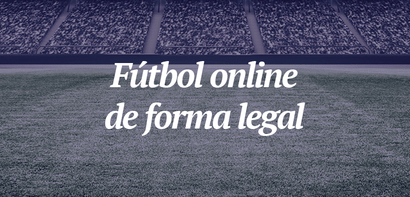 Fútbol online legal