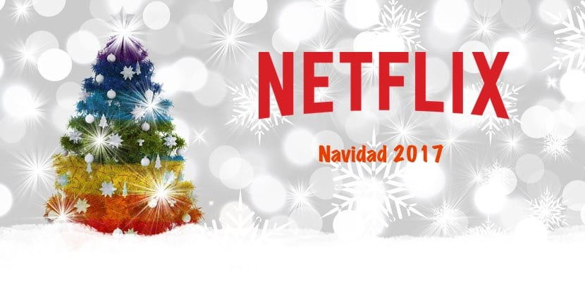 Navidad 2017 en Netflix