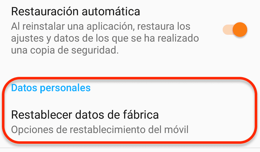 Restablecer datos de fábrica dispositivo Android