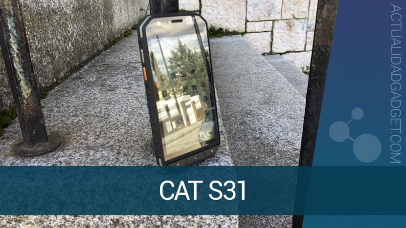 CAT S31 en nuestras manos, posiblemente el smartphone más resistente del mundo [REVIEW]
