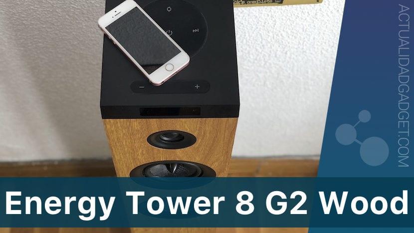 Energy Tower 8 G2 Wood, analizamos la torre de sonido más coqueta de Energy Sistem