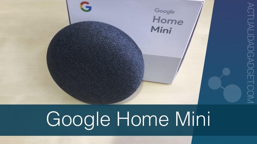 Google Home Mini - Análisis, pruebas y decepciones