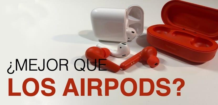 TicPods Free, una alternativa real a los AirPods con muchas funciones