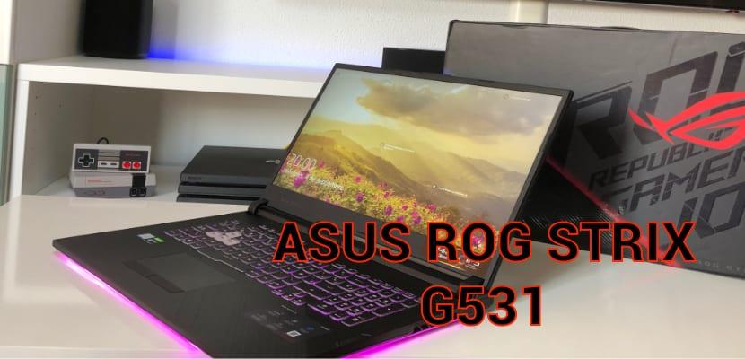 Asus ROG Strix G531, un portátil para los más gamers, lo analizamos
