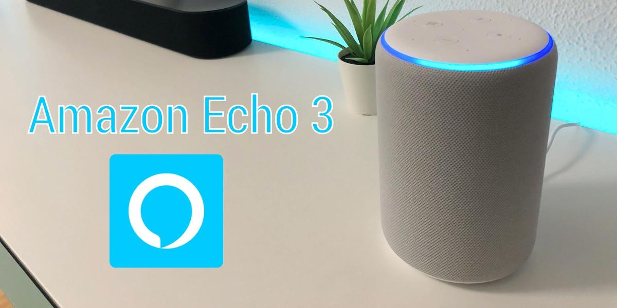 Amazon Echo de 3ª generación, analizamos el nuevo gran Echo