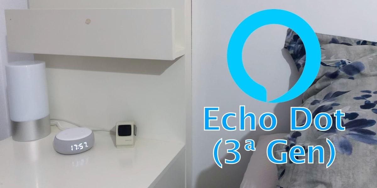 Analizamos el Echo Dot de 3ª generación con reloj incorporado