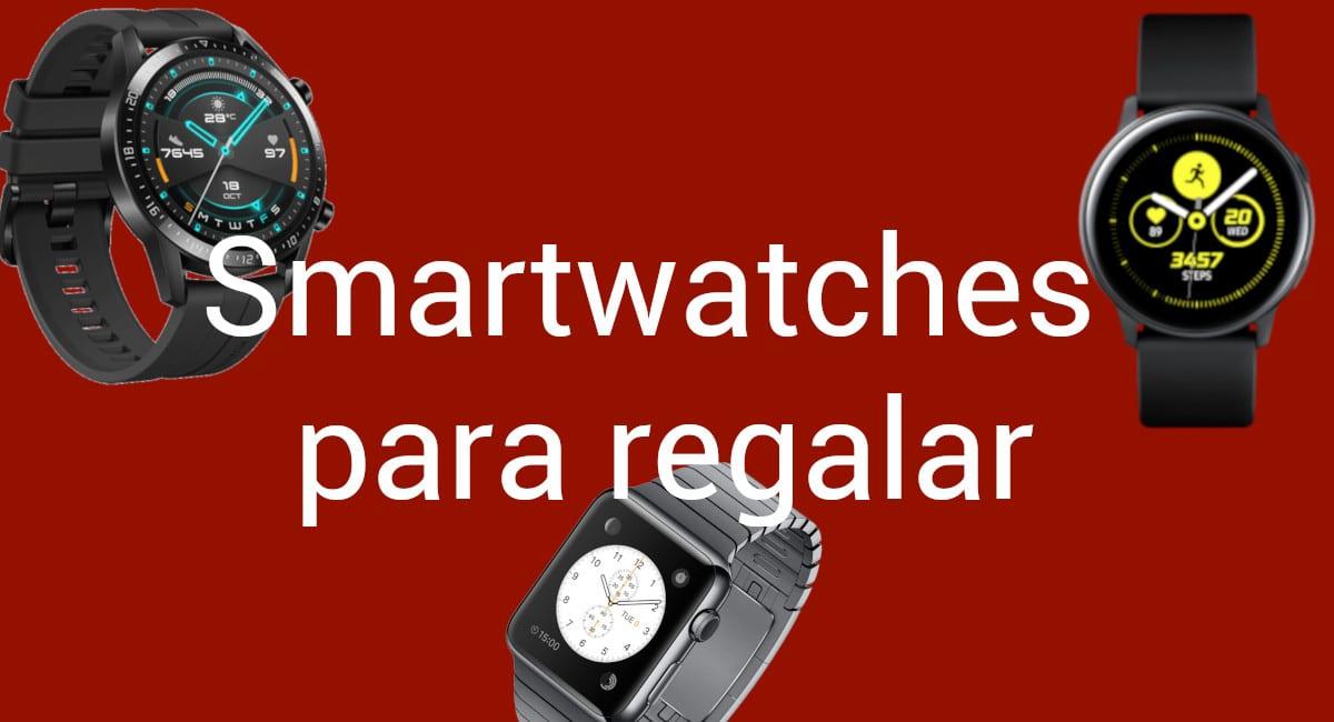 smartwatches regalar navidad