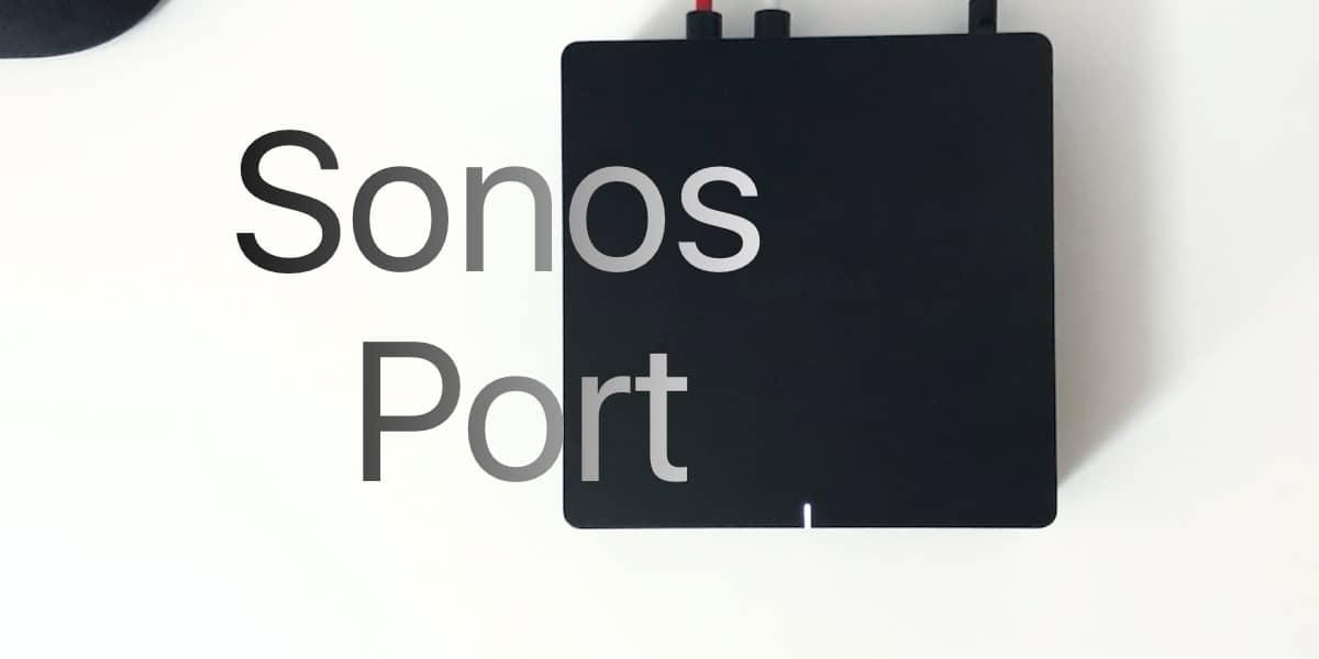 Sonos Port: Análisis, precio y características