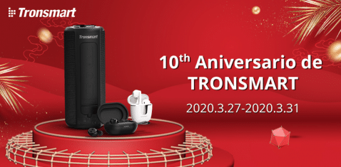 Tronsmart 10º aniversario